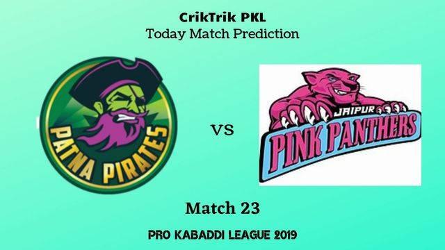 pp vs jpp match23 - Patna Pirates vs Jaipur Pink Panthers Today Match Prediction - PKL 2019