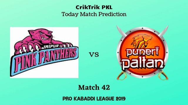 jaipur vs pune match42 - Jaipur Pink Panthers vs Puneri Paltan Today Match Prediction - PKL 2019