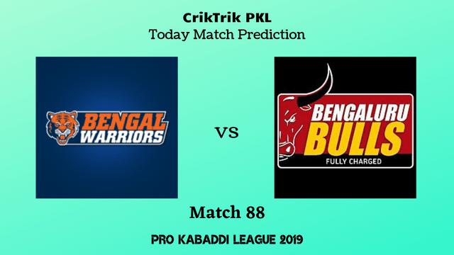 bengal vs bengaluru match88 - Bengal Warriors vs Bengaluru Bulls Today Match Prediction - PKL 2019