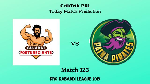 gujarat vs patna match123 prediction - Gujarat Fortunegiants vs Patna Pirates Today Match Prediction - PKL 2019